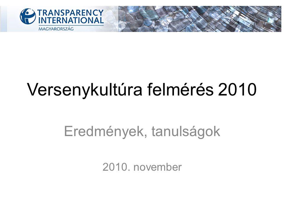 Versenykultúra felmérés 2010 Eredmények, tanulságok 2010. november