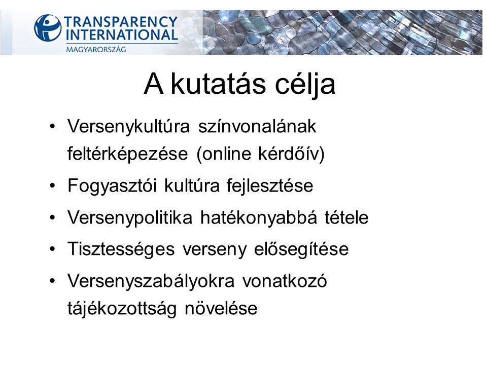 Következtetés A magyarországi üzleti kultúra nem a tiszta versenyt helyezi a középpontba Etikus üzleti magatartás hosszú távú profittermelő és kockázatcsökkentő hatását felismerik, gyakran relevánsnak tartják a működés szempontjából, de a versenyellenes magatartást nem szankcionálják, nem ismerik ennek módjait.