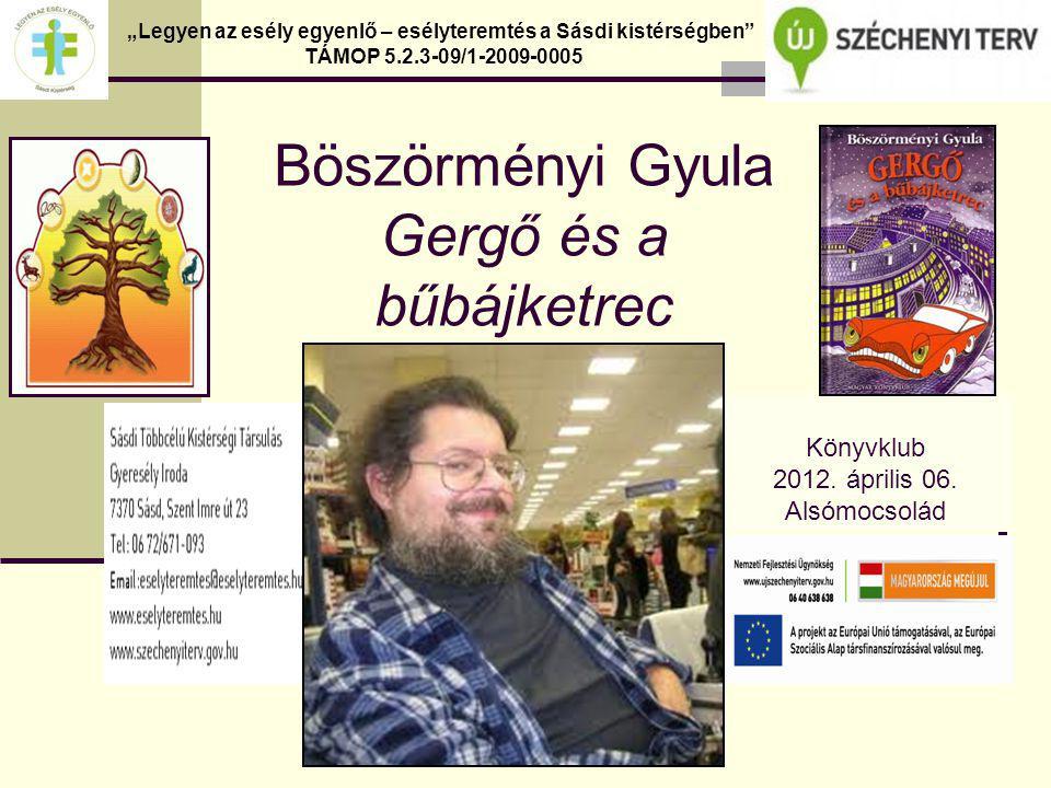 Díjak Körtemuzsika díj (az Év Legjobb Gyermekkönyve a gyerekek szavazatai alapján) a Gergő és az álomfogók-ért 2003-ban.