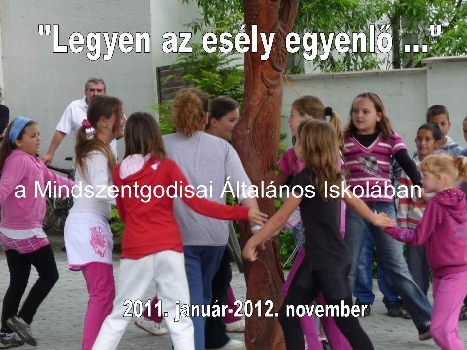 """""""Legyen az esély egyenlő… a Mindszentgodisai Általános Iskolában 2011.jan."""
