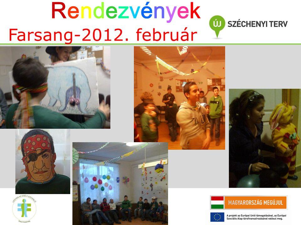 Farsang-2012. február RendezvényekRendezvények