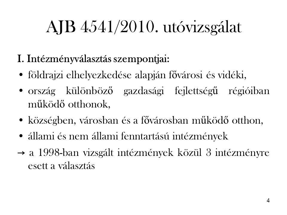 4 AJB 4541/2010. utóvizsgálat I.