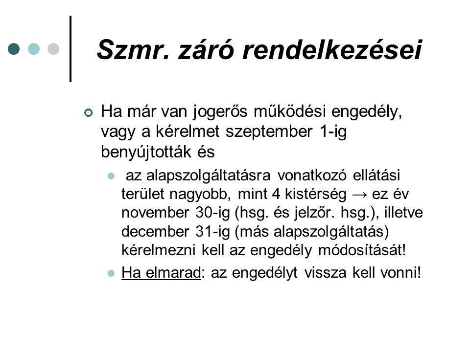 Szmr.záró rendelkezései 2010.