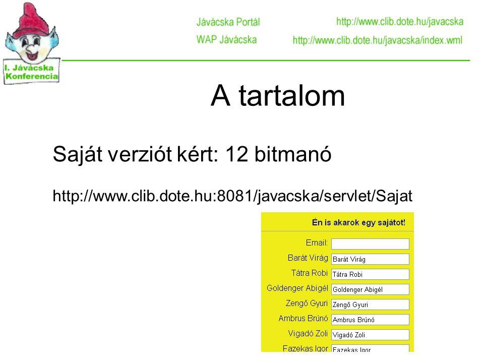 Levelezési lista Felíratkozva: 28 bitmanó http://www.clib.dote.hu/mailman/listinfo/javacska/