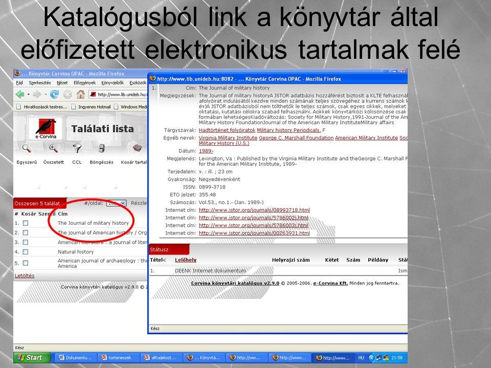 Katalógusból link a könyvtár által előfizetett elektronikus tartalmak felé