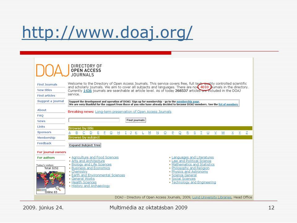 2009. június 24.Multimédia az oktatásban 200912 http://www.doaj.org/