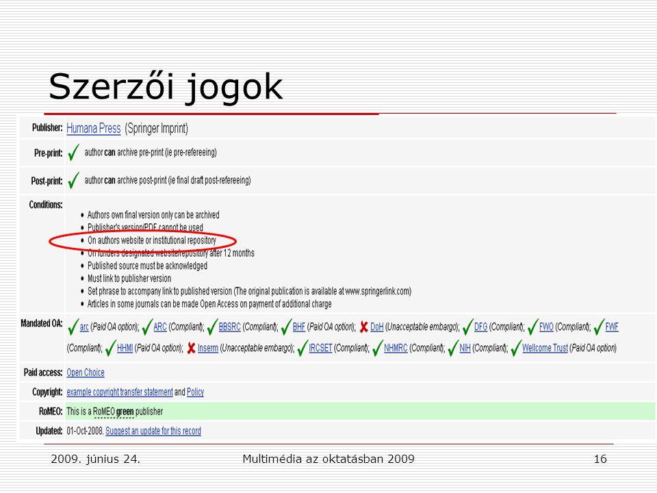 2009. június 24.Multimédia az oktatásban 200916 Szerzői jogok