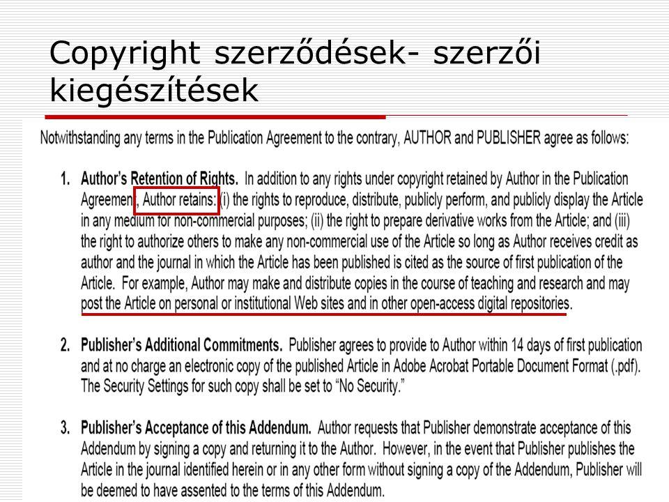 2009. június 24.Multimédia az oktatásban 200918 Copyright szerződések- szerzői kiegészítések