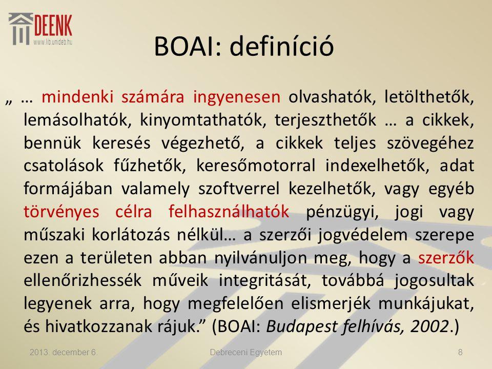 Intézményi repozitóriumok Európában Egyenlőtlen eloszlás Magyarországon: – CEU (5) – Corvinus (2) – Debreceni Egyetem (DEA) – ELTE (EDIT) – JEK – OSZK (MEK) – Miskolc (MIDRA) – MTA (2) – SE, SETK – Szeged (7) 2013.