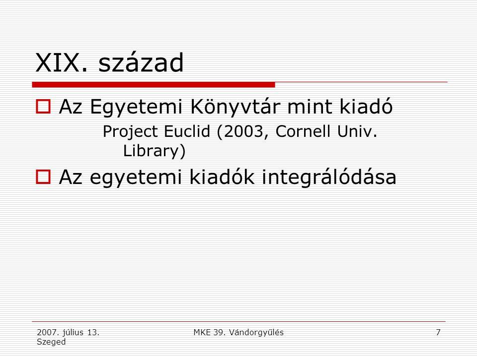 2007. július 13. Szeged MKE 39. Vándorgyűlés8