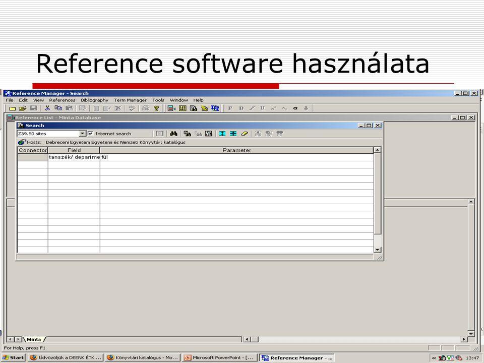 2009. április 14. Szeged Open Access Tutoriál123 Reference software használata