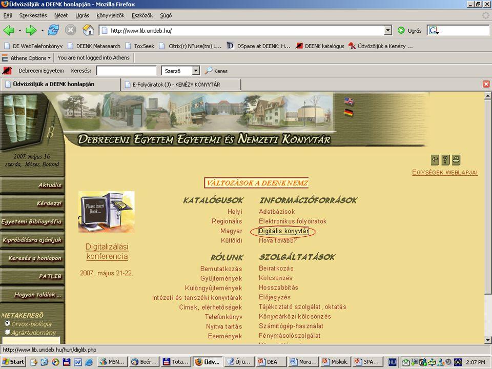 2007. május 22. Debrecen Digitalizálás és elektronikus hozzáférés 23