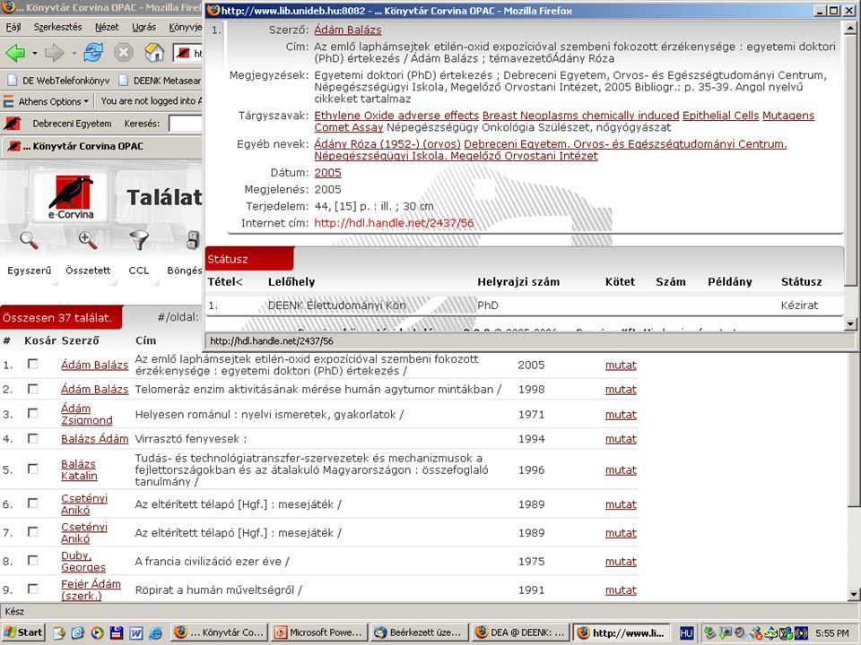 2007. május 22. Debrecen Digitalizálás és elektronikus hozzáférés 39