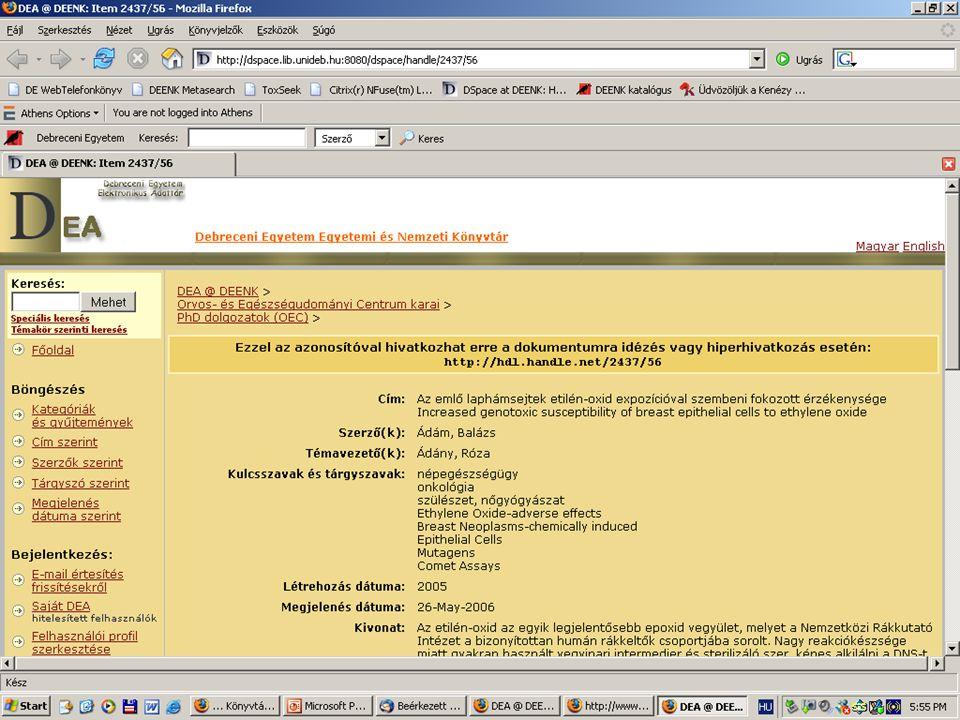 2007. május 22. Debrecen Digitalizálás és elektronikus hozzáférés 40