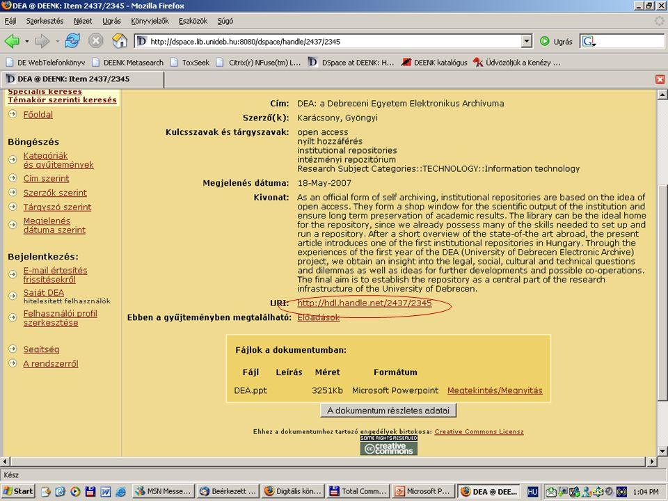 2007. május 22. Debrecen Digitalizálás és elektronikus hozzáférés 61