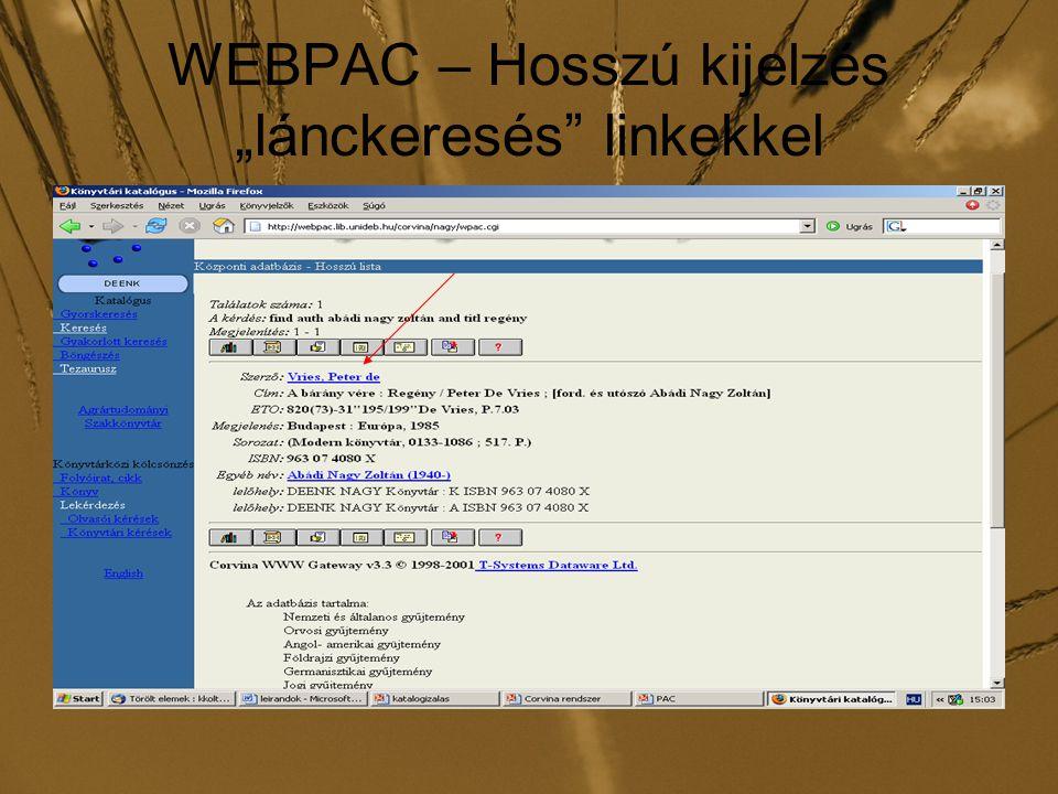 """WEBPAC – Hosszú kijelzés """"lánckeresés linkekkel"""