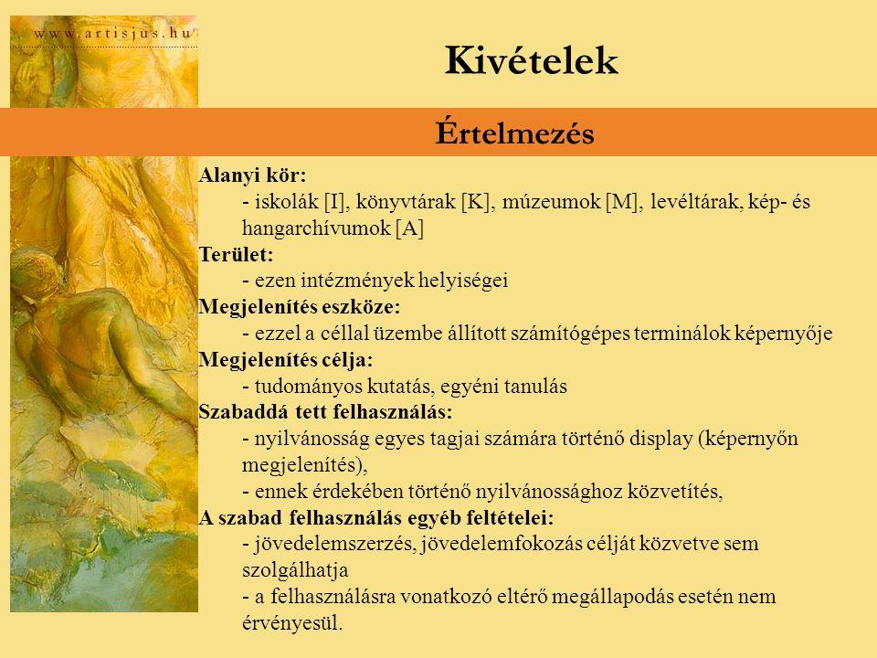 Kivételek Értelmezés 117/2004.(IV.28.) Korm.