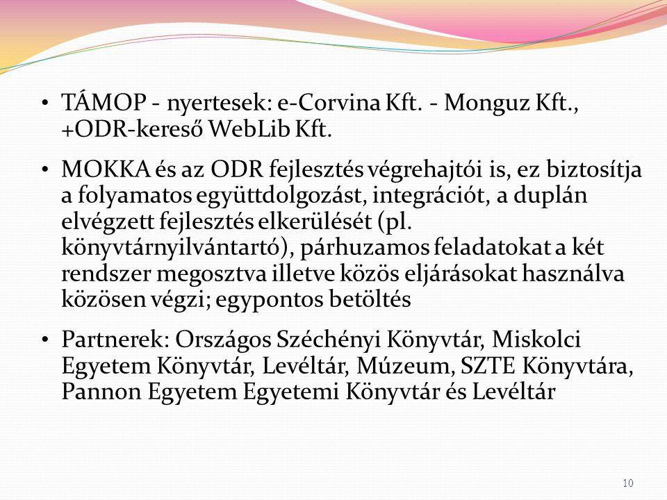 TÁMOP - nyertesek: e-Corvina Kft. - Monguz Kft., +ODR-kereső WebLib Kft.