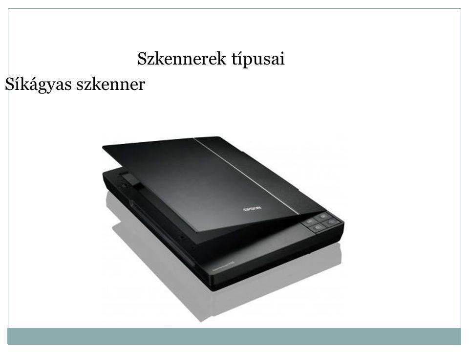 Szkennerek típusai Síkágyas szkenner