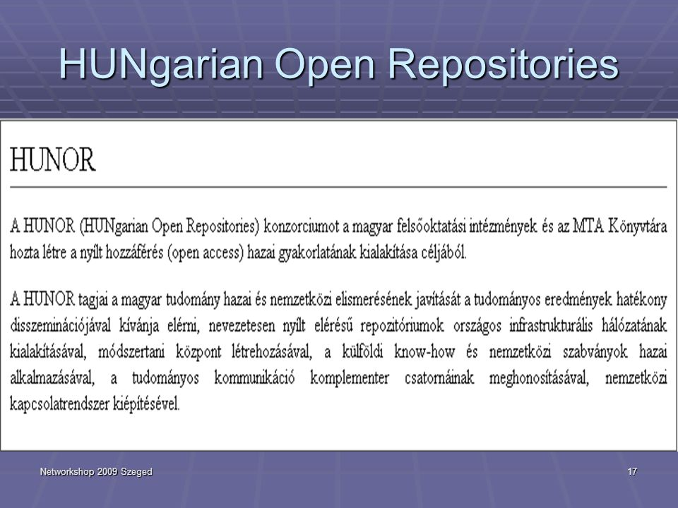 Networkshop 2009 Szeged17 HUNgarian Open Repositories