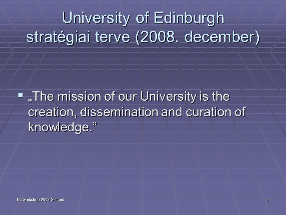 """Networkshop 2009 Szeged4 Nyílt hozzáférés  … a közpénzen finanszírozott kutatások eredményeihez  Stratégiái: """"arany út : OA folyóiratok """"zöld út : tudományterületi vagy intézményi repozitóriumok"""