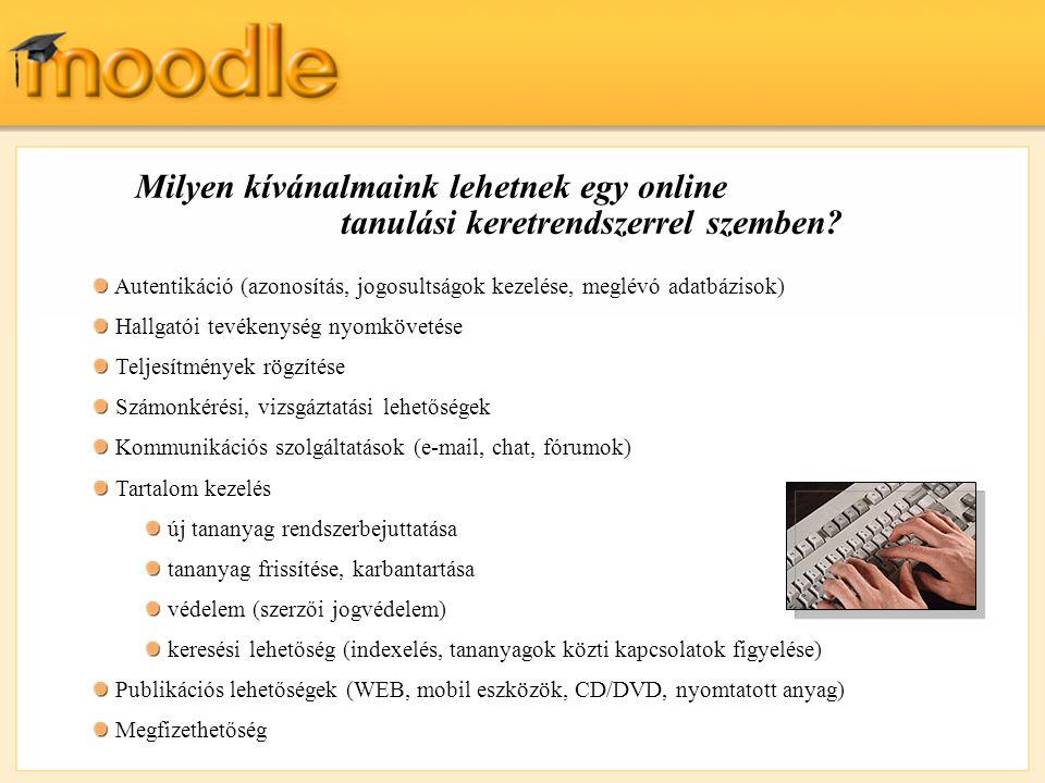 Vegyük például a Moodle-t.