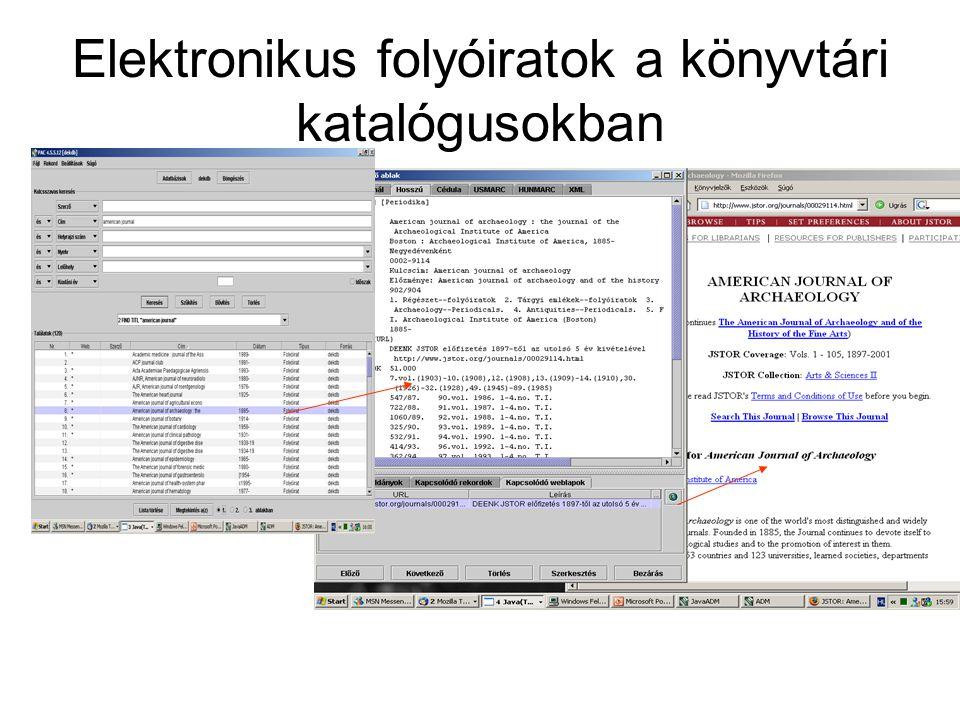 Elektronikus folyóiratok a könyvtári katalógusokban