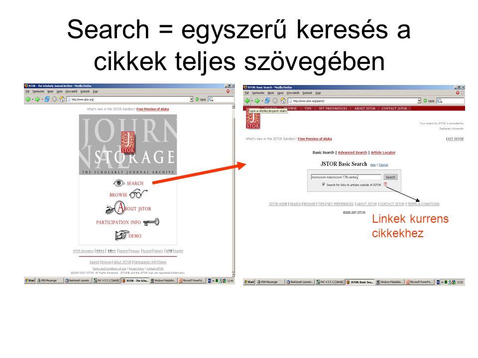 Search = egyszerű keresés a cikkek teljes szövegében Linkek kurrens cikkekhez