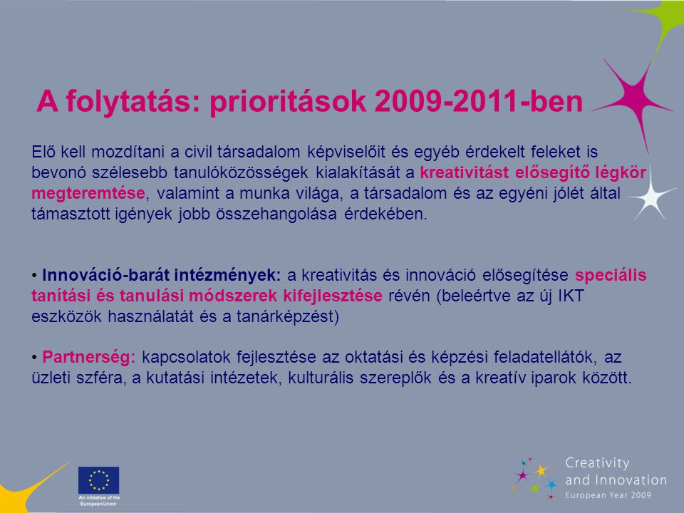 5.Hogyan lehet a gyakorlatba átültetni az EU intézkedéseit.
