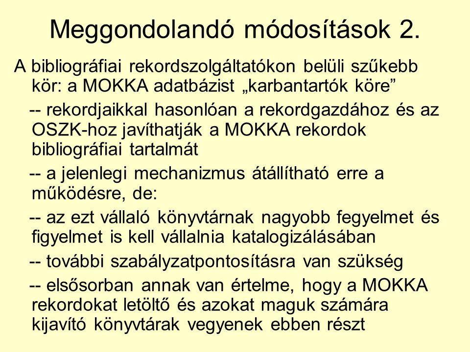 Meggondolandó módosítások 2.