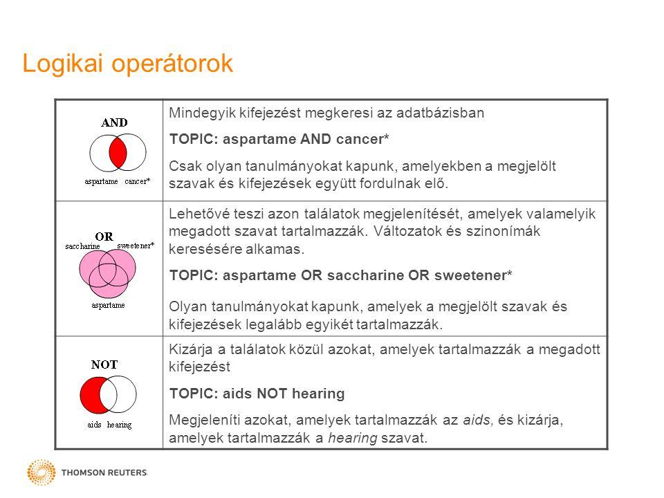 Mindegyik kifejezést megkeresi az adatbázisban TOPIC: aspartame AND cancer* Csak olyan tanulmányokat kapunk, amelyekben a megjelölt szavak és kifejezé