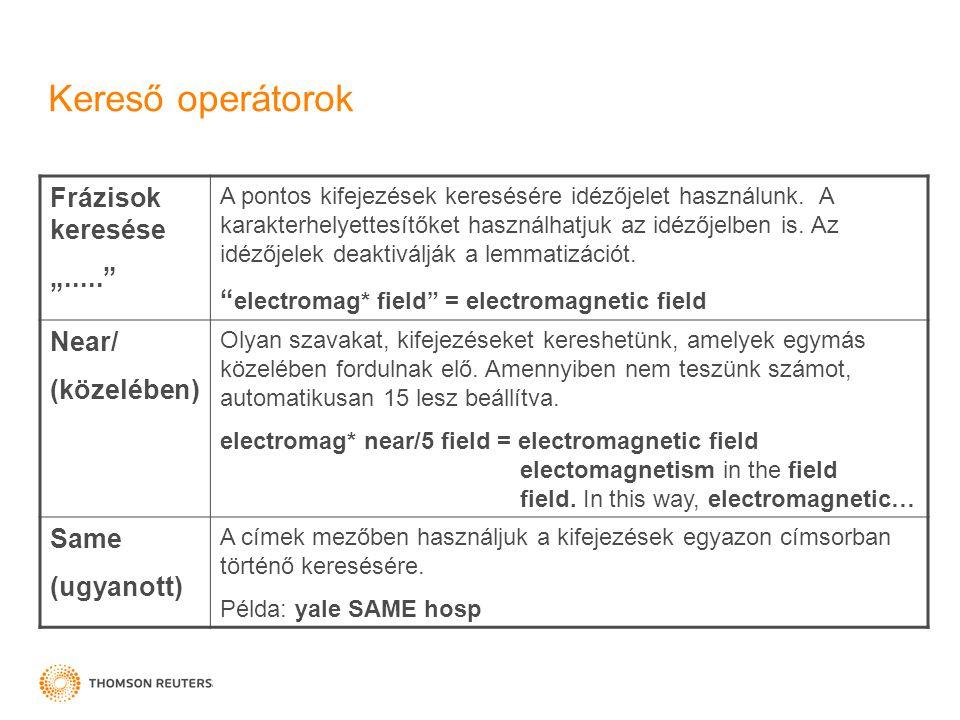 """Kereső operátorok Frázisok keresése """"..... A pontos kifejezések keresésére idézőjelet használunk."""