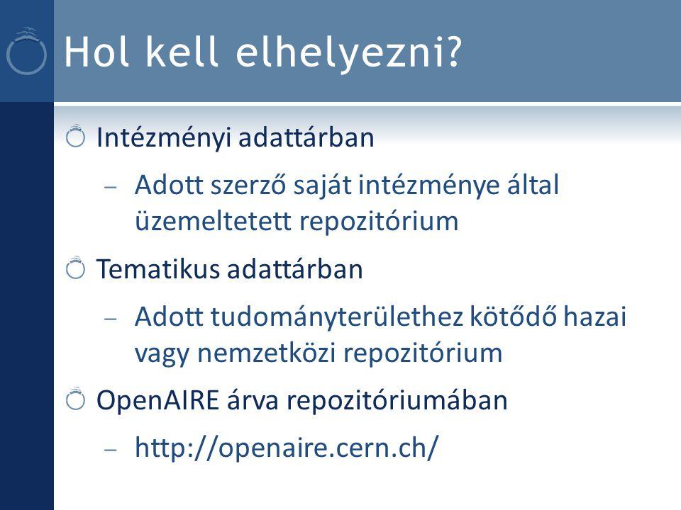 Eredmény OpenAIRE kompatibilis repozitóriumok – 74 db – Első magyar: Corvinus Research Archive / Corvinus Kutatások – 18 ország – Dobogósok: Portugália (28) Spanyolország (16) Svédország (9)