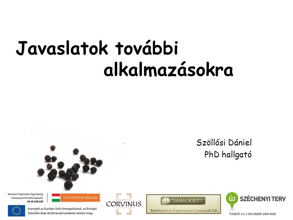 Javaslatok további alkalmazásokra Szöllősi Dániel PhD hallgató