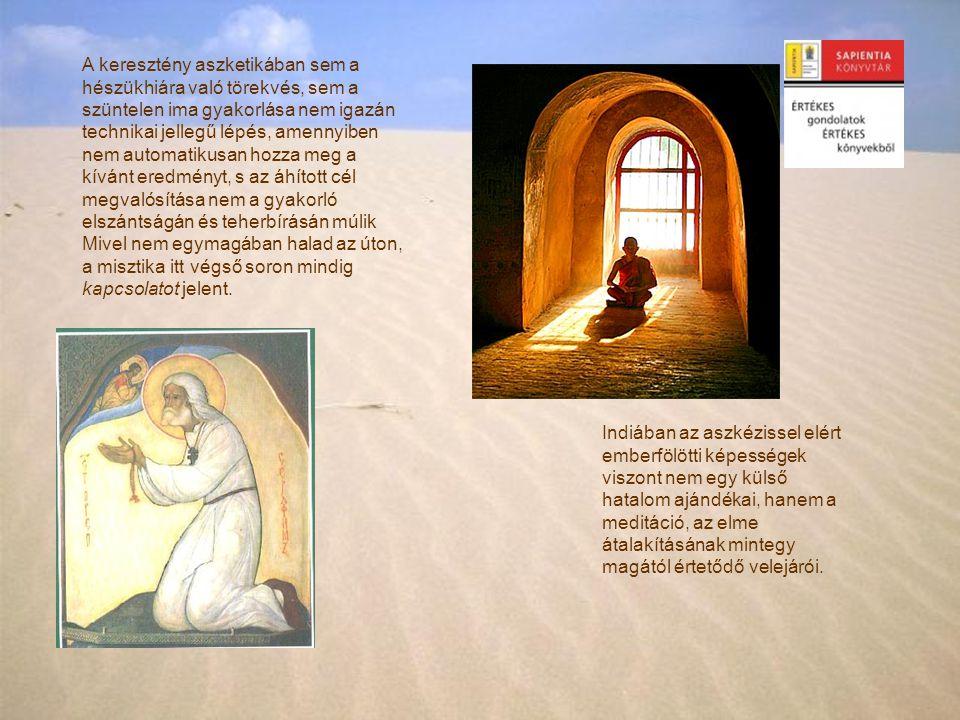 A keresztény aszketikában sem a hészükhiára való törekvés, sem a szüntelen ima gyakorlása nem igazán technikai jellegű lépés, amennyiben nem automatik