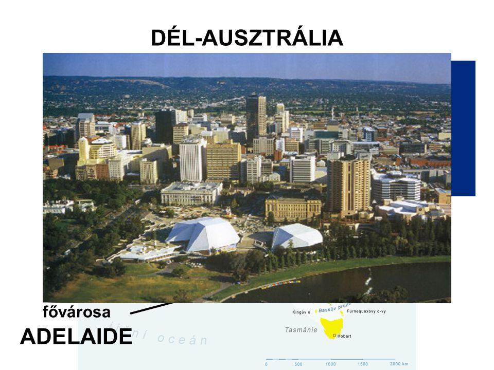 DÉL-AUSZTRÁLIA fővárosa ADELAIDE