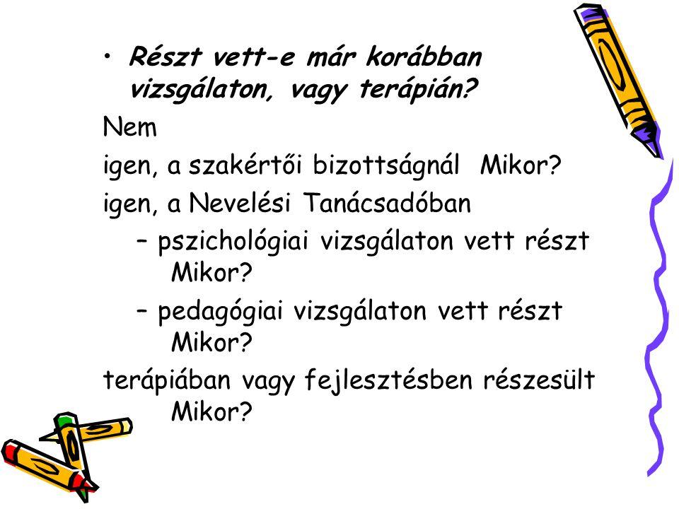 A gyermek pedagógiai jellemzése: Közösségben tapasztalt magatartása, viselkedése: A gyermek fejlettségével, képességeivel kapcsolatos megfigyelések: Főleg 1.osztályos tanulónál : tananyag: olvasás, írás!!.