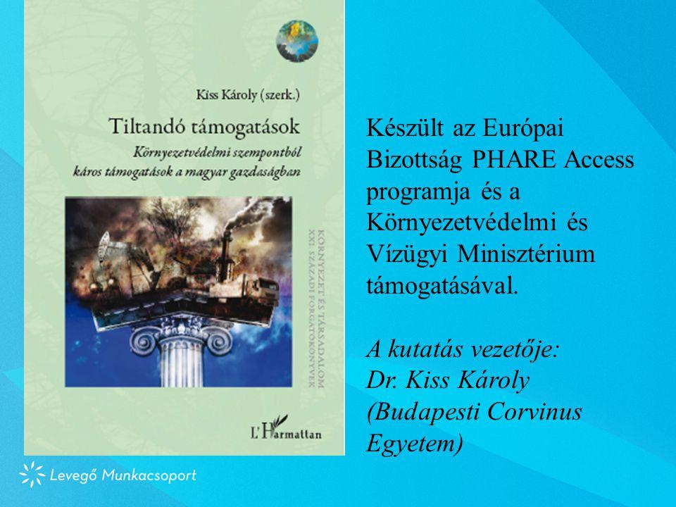 Készült az Európai Bizottság PHARE Access programja és a Környezetvédelmi és Vízügyi Minisztérium támogatásával.