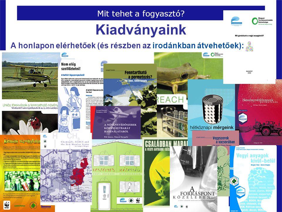 Kiadványaink Pécs, 2008. március 28. Mit tehet a fogyasztó.