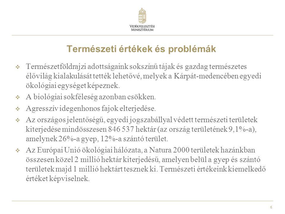 7 Természeti értékek és problémák  A földhasznosítás, a művelés intenzitása nem mindenhol az adottságoknak, a környezetérzékenységnek megfelelő.