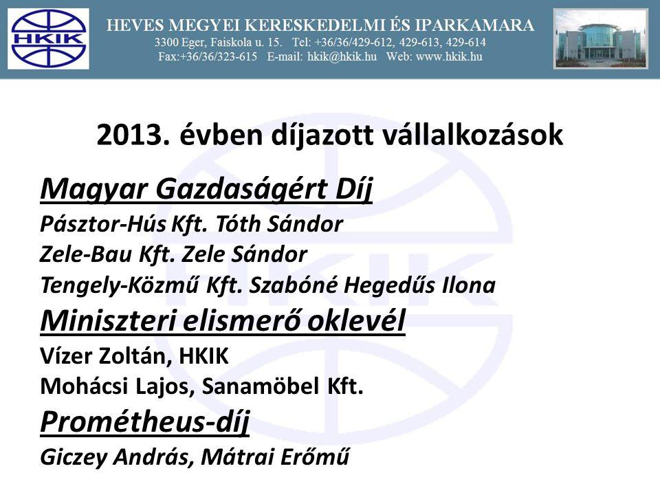 2013.évben díjazott vállalkozások Magyar Gazdaságért Díj Pásztor-Hús Kft.