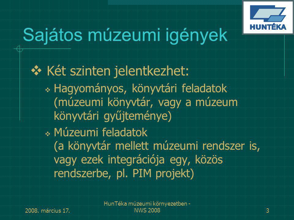 2008. március 17. HunTéka múzeumi környezetben - NWS 200824
