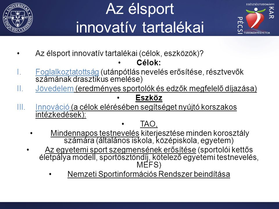 Az élsport innovatív tartalékai Az élsport innovatív tartalékai (célok, eszközök).