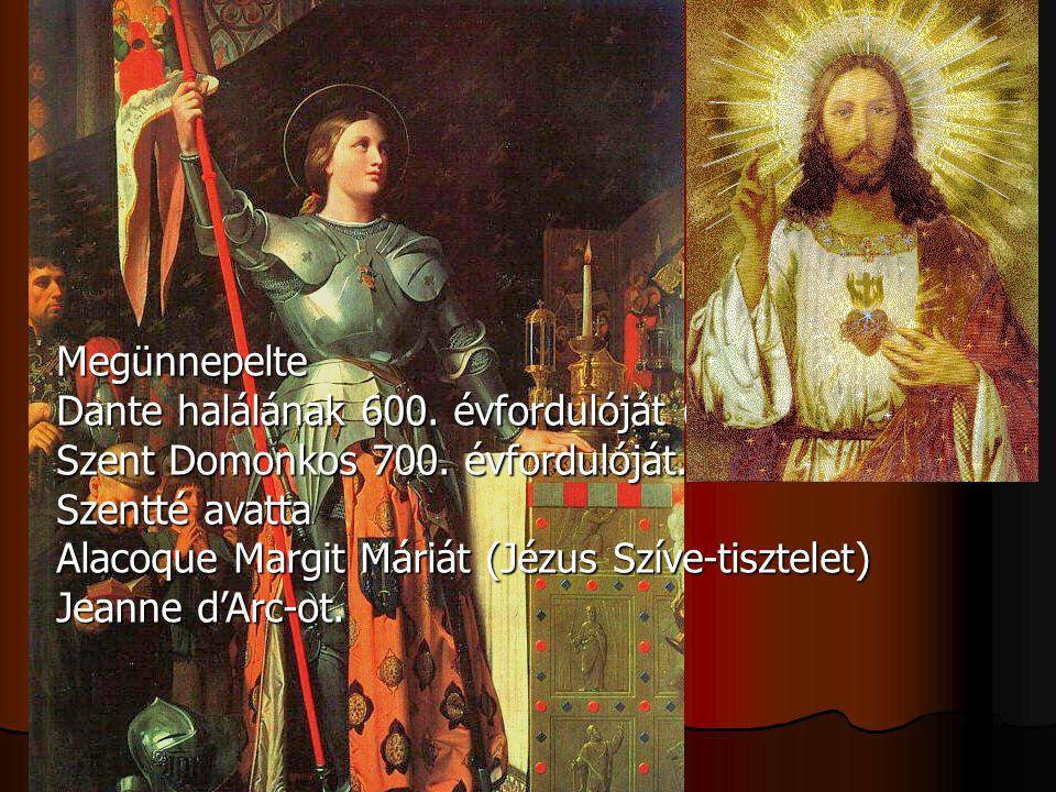Megünnepelte Dante halálának 600. évfordulóját (1921), Szent Domonkos 700. évfordulóját. Szentté avatta Alacoque Margit Máriát (Jézus Szíve-tisztelet)