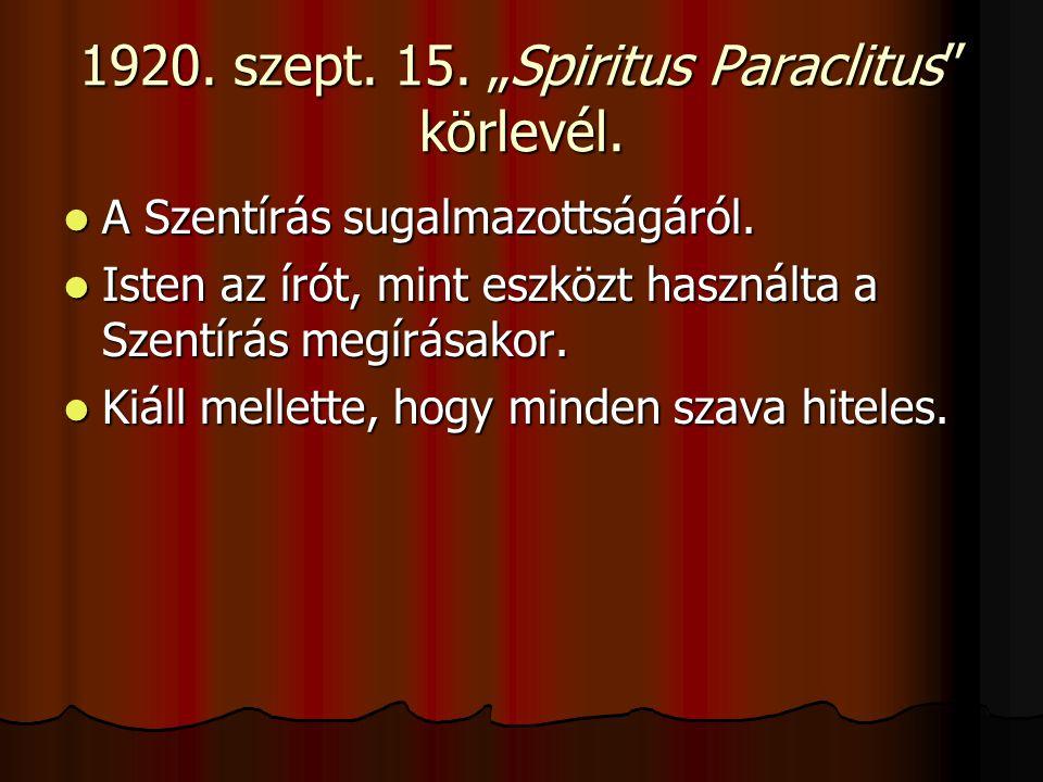 """1920.szept. 15. """"Spiritus Paraclitus körlevél. A Szentírás sugalmazottságáról."""