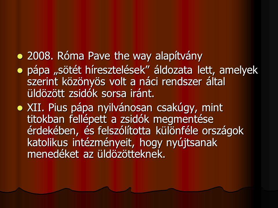 2008. Róma Pave the way alapítvány 2008.