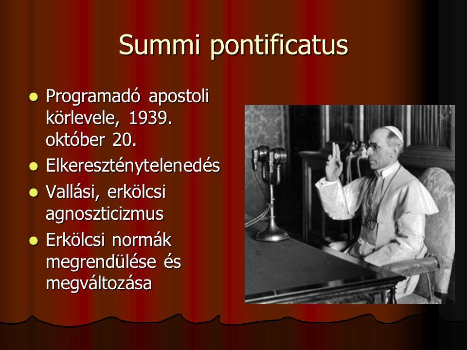 Summi pontificatus Programadó apostoli körlevele, 1939.