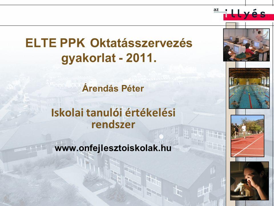 ELTE PPK Oktatásszervezés gyakorlat - 2011.