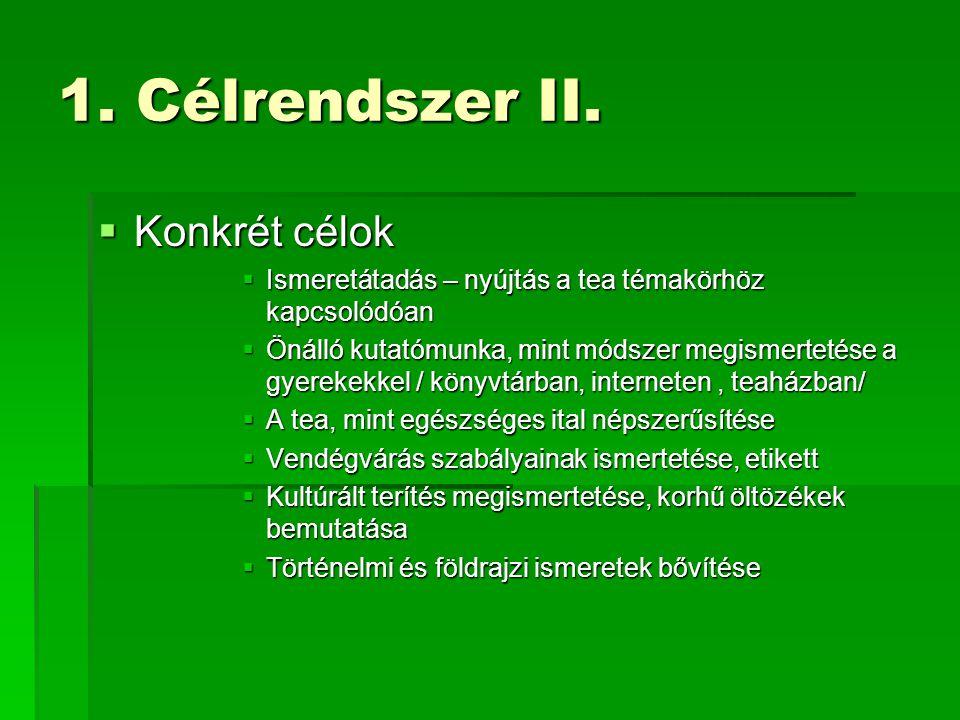 1. Célrendszer II.
