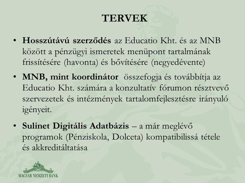 TERVEK Hosszútávú szerződés az Educatio Kht.